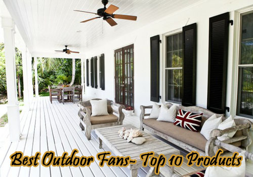 Best Damp Wet Rated Outdoor Ceiling Fans Reviews