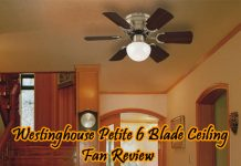 westinghouse-petite-6-blade-ceiling-fan-review
