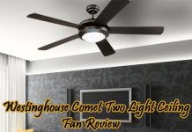 westinghouse-comet-two-light-ceiling-fan-review