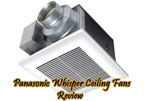 panasonic-whisper-ceiling-fans-review