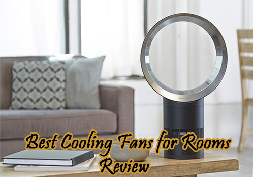 Best Cooling Fans For Rooms Review