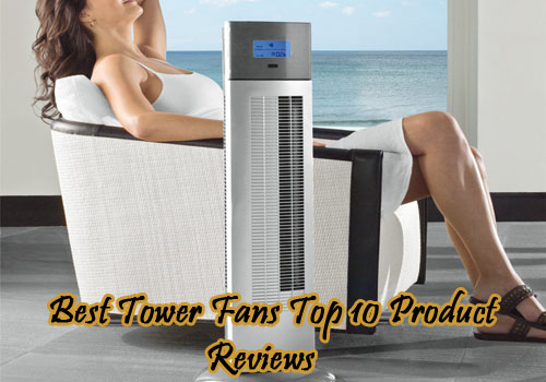 best-tower-fans-top-10-product-reviews