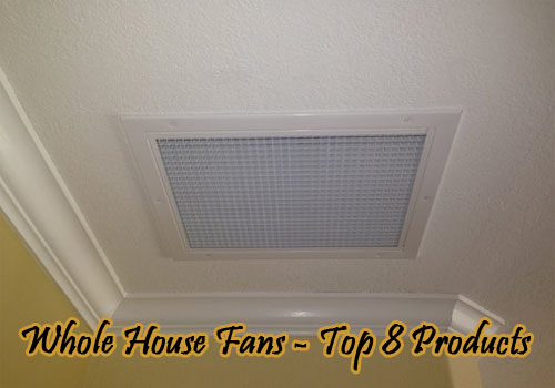 whole-house-fans-top-8-products